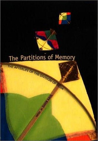 The Partitions of Memory (The Afterlife of the Division of India) by Suvir Kaul, 9780253215666