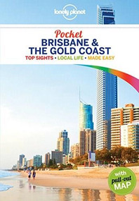 Lonely Planet Pocket Brisbane & the Gold Coast by Paul Harding, Lonely Planet, Cristian Bonetto, Donna Wheeler, 9781786577009
