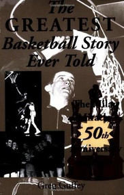 The Greatest Basketball Story Ever Told, 50th Anniversary Edition (The Milan Miracle) by Greg L. Guffey, 9780253216311