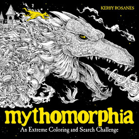 Mythomorphia (An Extreme Coloring and Search Challenge) by Kerby Rosanes, 9780735211094