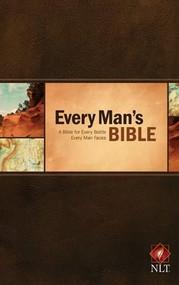 Every Man's Bible NLT (Hardcover) by Stephen Arterburn, Dean Merrill, 9781414381046