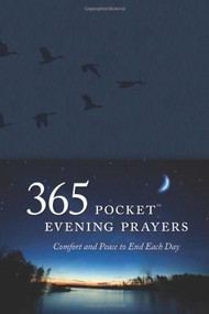 365 Pocket Evening Prayers (Comfort and Peace to End Each Day) (Miniature Edition) by David R. Veerman, 9781414383552