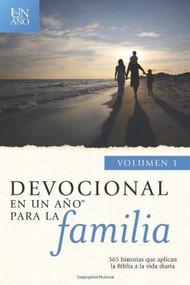 Devocional en un año para la familia volumen 1 by , 9781414383576