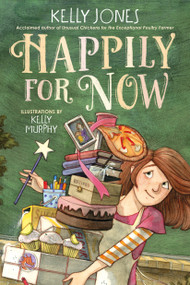 Happily for Now - 9780593179529 by Kelly Jones, Kelly Murphy, 9780593179529