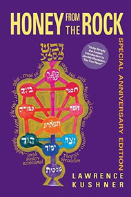 Honey from the Rock (An Easy Introduction to Jewish Mysticism) by Rabbi Lawrence Kushner, 9781580230735