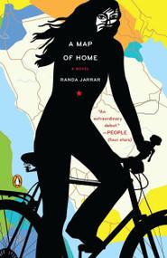 A Map of Home (A Novel) by Randa Jarrar, 9780143116264