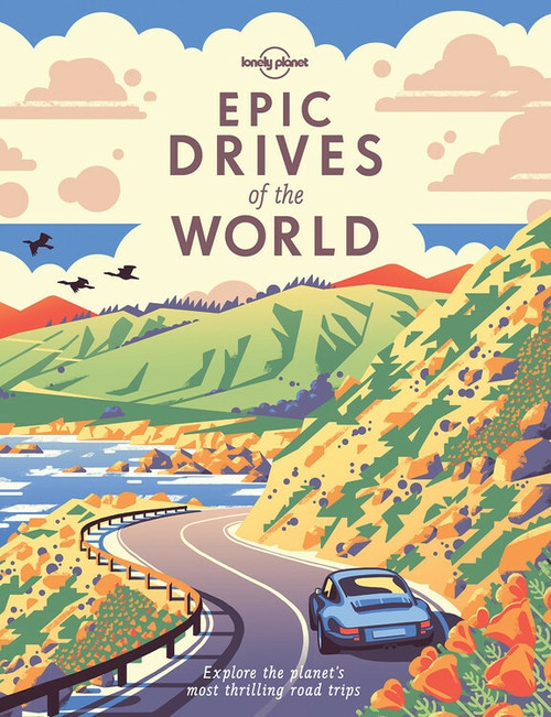 Epic Drives of the World (Miniature Edition) by Lonely Planet, Lonely Planet, 9781786578648