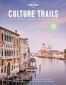 Culture Trails by Lonely Planet, Lonely Planet, 9781786579683