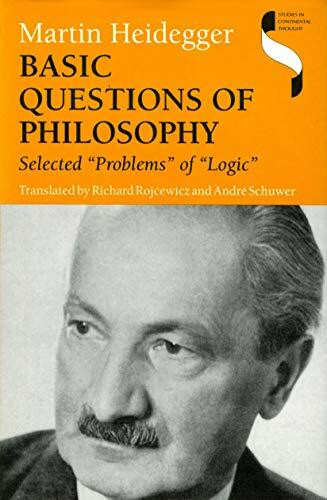 """Basic Questions of Philosophy (Selected """"Problems"""" of """"Logic"""") by Martin Heidegger, 9780253326850"""