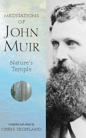 Meditations of John Muir (Nature's Temple) - 9781643590486 by Chris Highland, 9781643590486