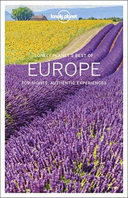 Lonely Planet Best of Europe by Lonely Planet, Alexis Averbuck, Mark Baker, Oliver Berry, Cristian Bonetto, Kerry Christiani, Belinda Dixon, Peter Dragicevich, Steve Fallon, Emilie Filou, Anthony Ham, Damian Harper, Catherine Le Nevez, Virginia Maxwell, Christopher Pitts, Kevin Raub, Brendan Sainsbury, Andrea Schulte-Peevers, Andy Symington, Nicola Williams, Neil Wilson, 9781787013919