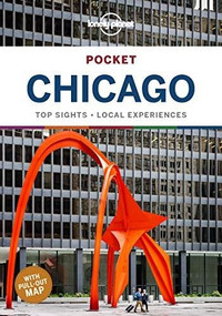 Lonely Planet Pocket Chicago (Miniature Edition) by Lonely Planet, Ali Lemer, Karla Zimmerman, 9781787014091