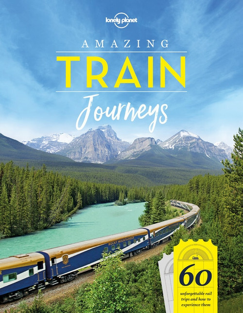 Amazing Train Journeys (Miniature Edition) by Lonely Planet, Lonely Planet, 9781787014305