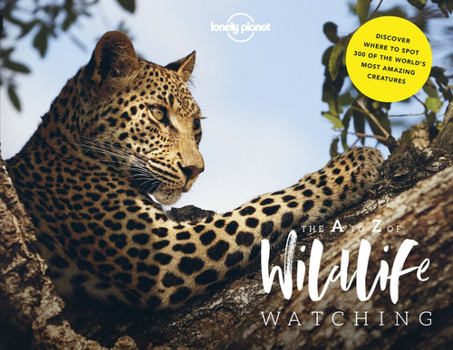Lonely Planet's A-Z of Wildlife Watching (Miniature Edition) by Lonely Planet, Lonely Planet, Amy-Jane Beer, Mark Carwardine, 9781787014312