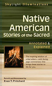Native American Stories of the Sacred (Annotated & Explained) - 9781683362180 by Evan T. Pritchard, Evan T. Pritchard, 9781683362180