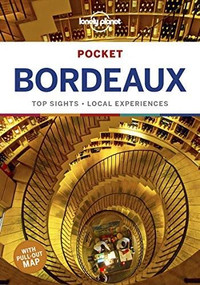 Lonely Planet Pocket Bordeaux (Miniature Edition) by Lonely Planet, Nicola Williams, 9781787016903