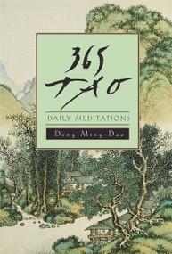 365 Tao (Daily Meditations) by Ming-Dao Deng, 9780062502230