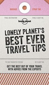 Lonely Planet's Best Ever Travel Tips (Miniature Edition) by Lonely Planet, Lonely Planet, 9781787017641