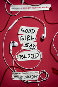 Good Girl, Bad Blood (The Sequel to A Good Girl's Guide to Murder) - 9781984896407 by Holly Jackson, 9781984896407