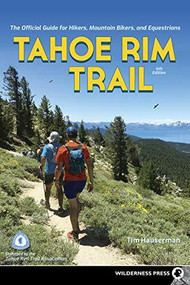 Tahoe Rim Trail (The Official Guide for Hikers, Mountain Bikers, and Equestrians) - 9781643590585 by Tim Hauserman, 9781643590585