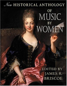 New Historical Anthology of Music by Women by James R. Briscoe, 9780253216830