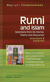 Rumi and Islam (Selections from His Stories, Poems and Discourses-Annotated & Explained) - 9781683362715 by Dr. Ibrahim Gamard, 9781683362715