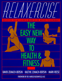 Relaxercise (The Easy New Way to Health and Fitness) by David Zemach-Bersi, 9780062509925