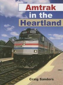 Amtrak in the Heartland by Craig Sanders, 9780253347053