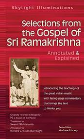 Selections from the Gospel of Sri Ramakrishna (Translated by) - 9781683362869 by Swami Nikhilananda, Kendra Crossen Burroughs, Andrew Harvey, 9781683362869