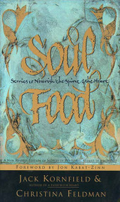 Soul Food (Stories to Nourish the Spirit and the Heart) by Jack Kornfield, 9780062514424