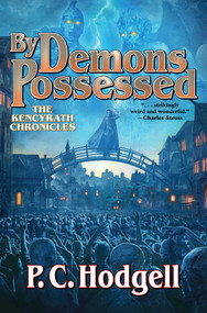 By Demons Possessed - 9781982124618 by P. C. Hodgell, 9781982124618