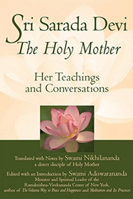 Sri Sarada Devi, The Holy Mother (Her Teachings and Conversations) by Swami Nikhilananda, 9781683363200