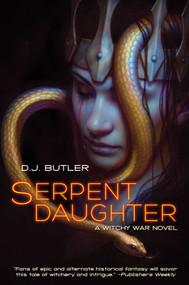 Serpent Daughter by D.J. Butler, 9781982124977