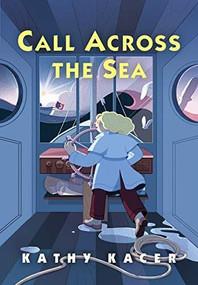 Call Across the Sea - 9781773214795 by Kathy Kacer, 9781773214795