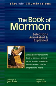 The Book of Mormon (Selections Annotated & Explained) by Jana Riess, Phyllis Tickle, 9781594730764
