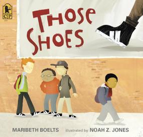 Those Shoes by Maribeth Boelts, Noah Z. Jones, 9780763642846