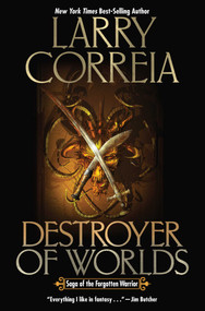 Destroyer of Worlds - 9781982125462 by Larry Correia, 9781982125462