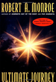 The Ultimate Journey by Robert A. Monroe, 9780385472081
