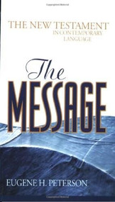 The Message New Testament (Mass Paper, Green) (The New Testament in Contemporary Language) by Eugene H. Peterson, 9781576834305