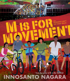 M is for Movement by Innosanto Nagara, Innosanto Nagara, 9781609809355