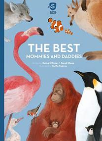 The Best Mommies and Daddies by Reina Ollivier, Claes Karel, Steffie Padmos, 9781605376271