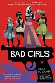 Bad Girls by Alex de Campi, Victor Santos, 9781982130640