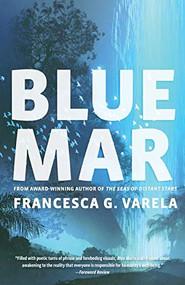 Blue Mar by Francesca G. Varela, 9781947003644