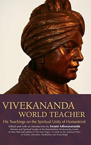 Vivekananda, World Teacher (His Teachings on the Spiritual Unity of Humankind) by Swami Adiswarananda, 9781683364726