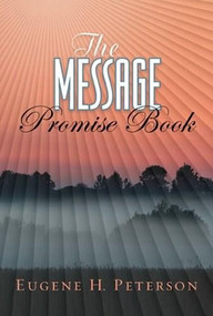 The Message Promise Book (Softcover) (Miniature Edition) by Eugene H. Peterson, 9781615211081