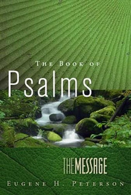 The Message of Psalms (Softcover) (In Contemporary Language) (Miniature Edition) by Eugene H. Peterson, 9781617472732