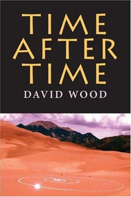 Time After Time by David Wood, 9780253219091
