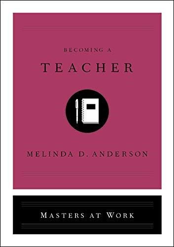 Becoming a Teacher by Melinda D. Anderson, 9781982139902