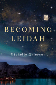 Becoming Leidah by Michelle Grierson, 9781982141202
