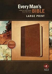 Every Man's Bible NLT, Large Print, TuTone (LeatherLike, Brown/Tan) by Stephen Arterburn, Dean Merrill, 9781496407672